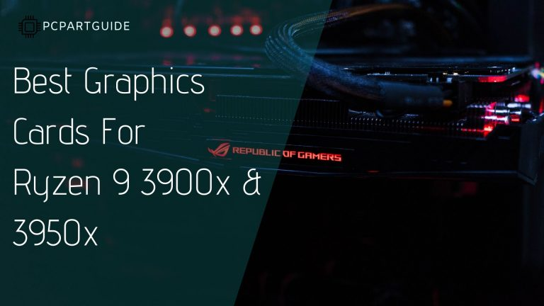 graphics card for 3900x and 3950x