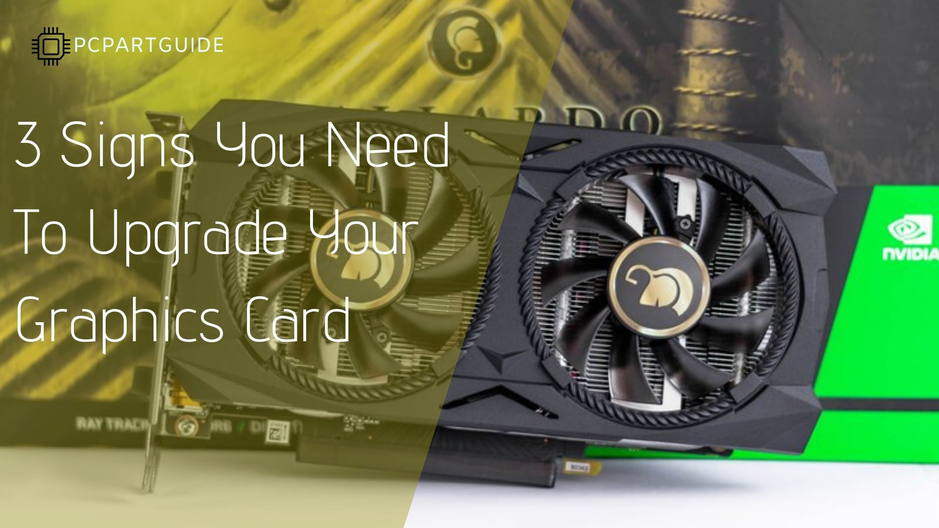3 Signs You Need A Graphics Card Upgrade