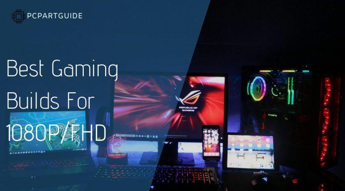 best 1080p builds