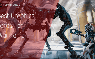 6 Best Graphics Cards For Warframe (1080P, 1440P, 4K)